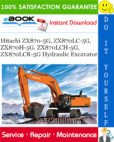 Thumbnail ☆☆ Best ☆☆ Hitachi ZX870-5G, ZX870LC-5G, ZX870H-5G, ZX870LCH-5G, ZX870LCR-5G Hydraulic Excavator Service Repair Manual