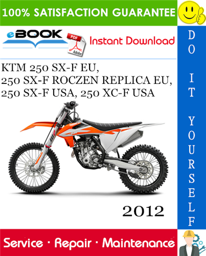 Thumbnail ☆☆ Best ☆☆ 2012 KTM 250 SX-F EU, 250 SX-F ROCZEN REPLICA EU, 250 SX-F USA, 250 XC-F USA Motorcycle Service Repair Manual