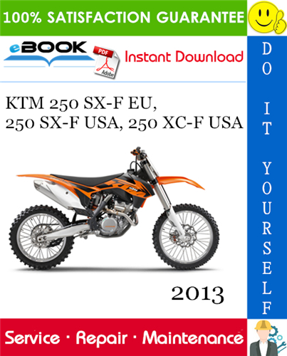 Thumbnail ☆☆ Best ☆☆ 2013 KTM 250 SX-F EU, 250 SX-F USA, 250 XC-F USA Motorcycle Service Repair Manual