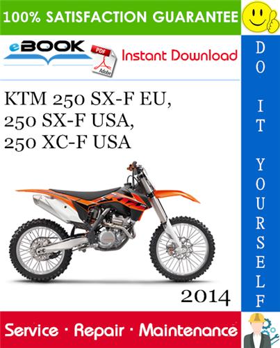 Thumbnail ☆☆ Best ☆☆ 2014 KTM 250 SX-F EU, 250 SX-F USA, 250 XC-F USA Motorcycle Service Repair Manual