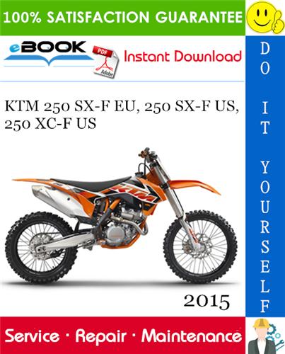 Thumbnail ☆☆ Best ☆☆ 2015 KTM 250 SX-F EU, 250 SX-F US, 250 XC-F US Motorcycle Service Repair Manual