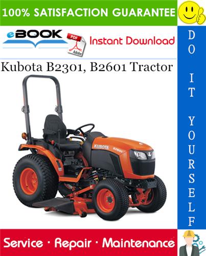 Thumbnail ☆☆ Best ☆☆ Kubota B2301, B2601 Tractor Service Repair Manual