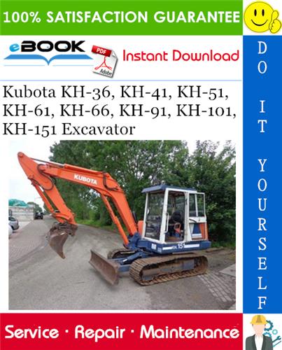 Thumbnail ☆☆ Best ☆☆ Kubota KH-36, KH-41, KH-51, KH-61, KH-66, KH-91, KH-101, KH-151 Excavator Service Repair Manual