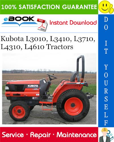 Thumbnail ☆☆ Best ☆☆ Kubota L3010, L3410, L3710, L4310, L4610 Tractors Service Repair Manual
