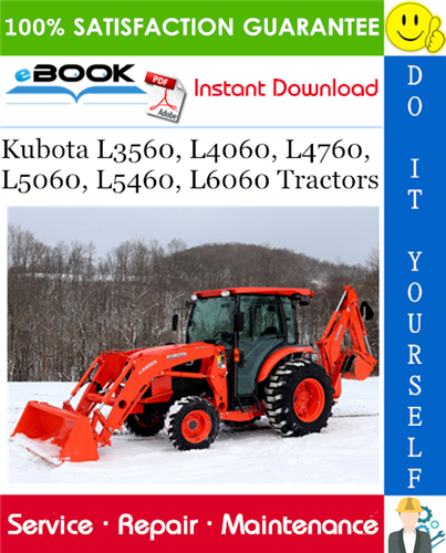 Thumbnail ☆☆ Best ☆☆ Kubota L3560, L4060, L4760, L5060, L5460, L6060 Tractors Service Repair Manual