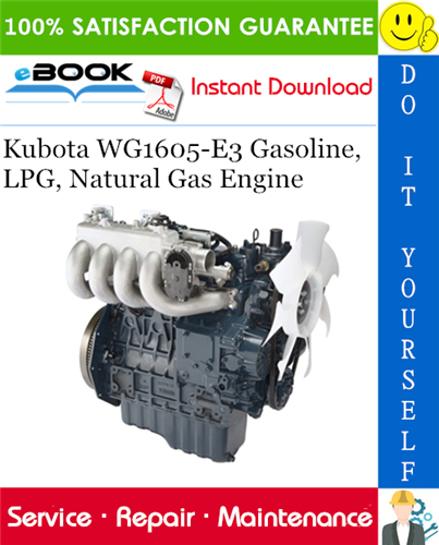 Thumbnail ☆☆ Best ☆☆ Kubota WG1605-E3 Gasoline, LPG, Natural Gas Engine Service Repair Manual