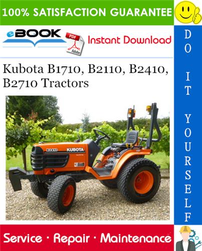 Thumbnail ☆☆ Best ☆☆ Kubota B1710, B2110, B2410, B2710 Tractors Service Repair Manual