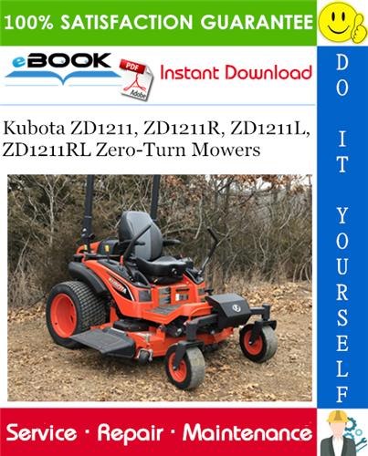 Thumbnail ☆☆ Best ☆☆ Kubota ZD1211, ZD1211R, ZD1211L, ZD1211RL Zero-Turn Mowers Service Repair Manual