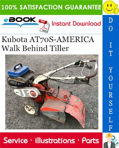 Thumbnail ☆☆ Best ☆☆ Kubota AT70S-AMERICA Walk Behind Tiller Parts Manual