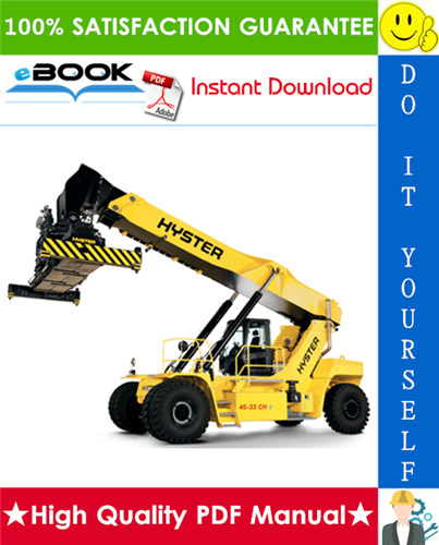 Thumbnail ☆☆ Best ☆☆ Hyster RS45-27CH, RS45-31CH, RS46-36CH, RS46-41L-CH, RS46-41S-CH, RS46-41LS-CH (D222) Container ReachStacker Service Repair Manual