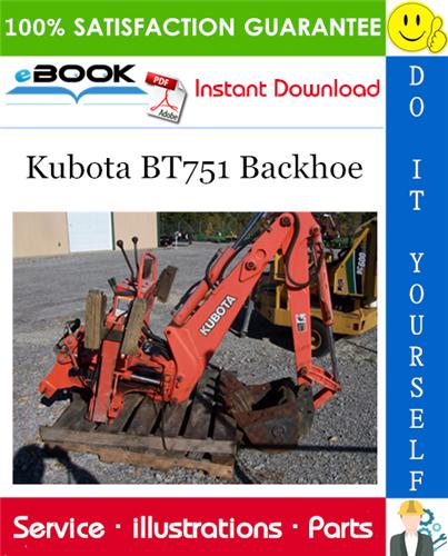 Thumbnail ☆☆ Best ☆☆ Kubota BT751 Backhoe Parts Manual