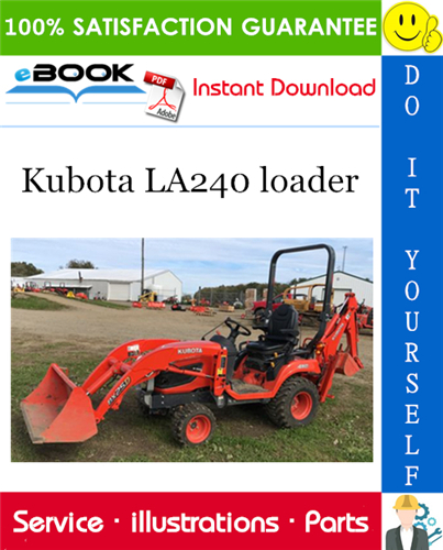 Thumbnail ☆☆ Best ☆☆ Kubota LA240 loader Parts Manual