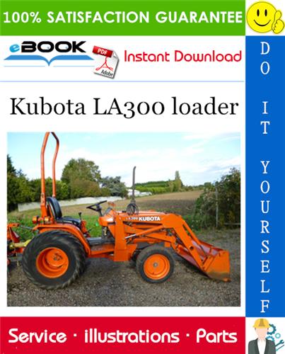 Thumbnail ☆☆ Best ☆☆ Kubota LA300 loader Parts Manual
