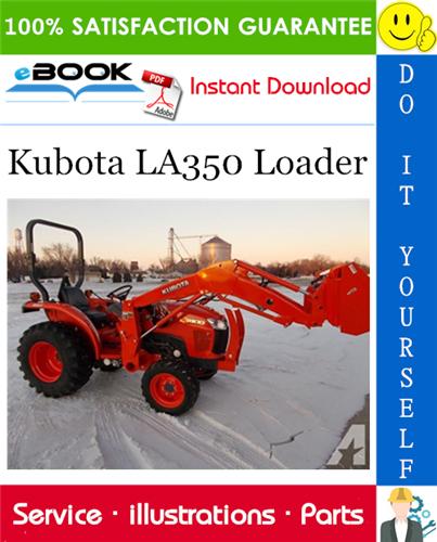 Thumbnail ☆☆ Best ☆☆ Kubota LA350 Loader Parts Manual