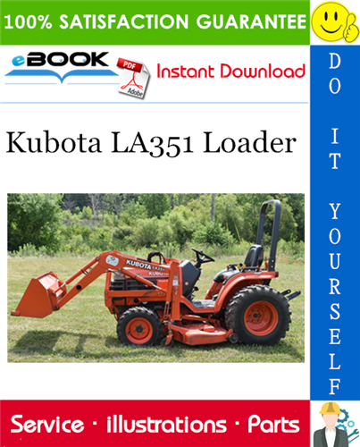 Thumbnail ☆☆ Best ☆☆ Kubota LA351 Loader Parts Manual