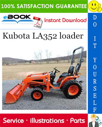 Thumbnail ☆☆ Best ☆☆ Kubota LA352 loader Parts Manual