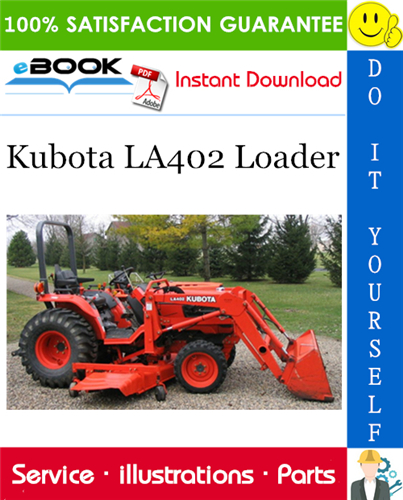 Thumbnail ☆☆ Best ☆☆ Kubota LA402 Loader Parts Manual