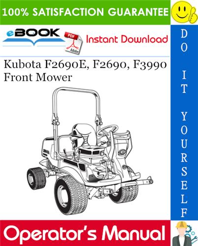 Thumbnail ☆☆ Best ☆☆ Kubota F2690E, F2690, F3990 Front Mower Operators Manual