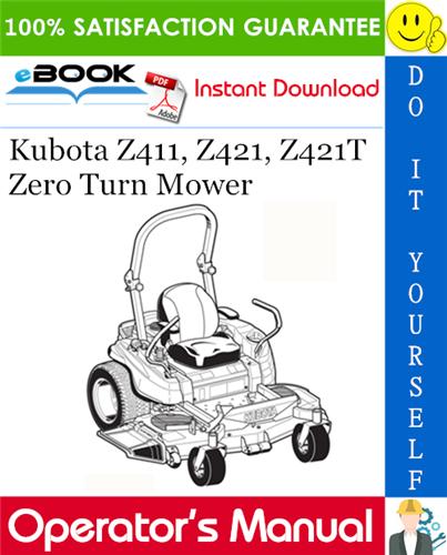 Thumbnail ☆☆ Best ☆☆ Kubota Z411, Z421, Z421T Zero Turn Mower Operators Manual