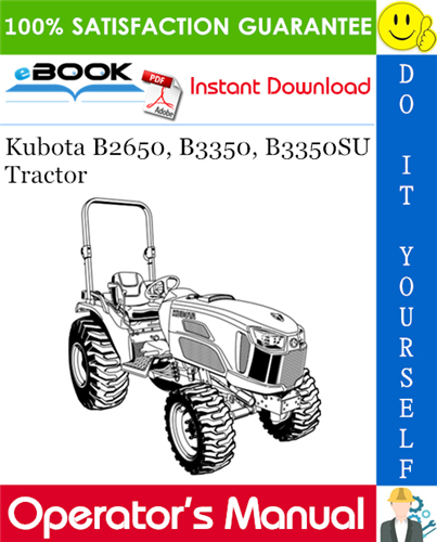 Thumbnail ☆☆ Best ☆☆ Kubota B2650, B3350, B3350SU Tractor Operators Manual
