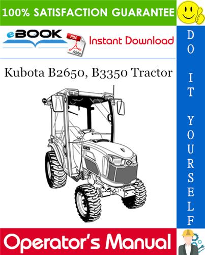 Thumbnail ☆☆ Best ☆☆ Kubota B2650, B3350 Tractor Operators Manual
