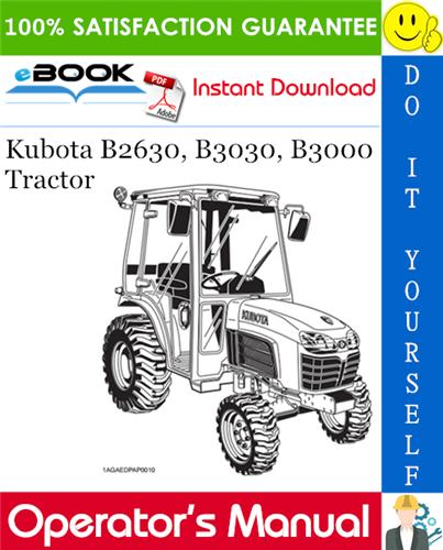 Thumbnail ☆☆ Best ☆☆ Kubota B2630, B3030, B3000 Tractor Operators Manual