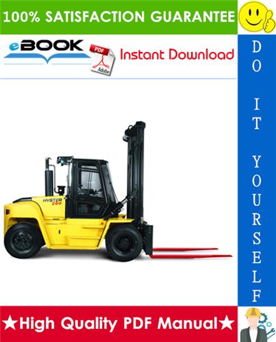 Thumbnail ☆☆ Best ☆☆ Hyster H13.00XM (H300HD), H14.00XM (H330HD), H16.00XM (H360HD), H12.00XM-12EC (H360HD-EC) [F019] Forklift Trucks Service Repair Manual
