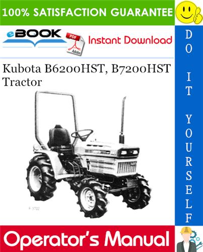 Thumbnail ☆☆ Best ☆☆ Kubota B6200HST, B7200HST Tractor Operators Manual