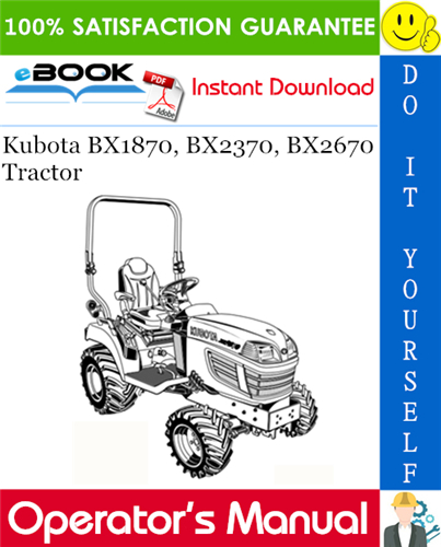 Thumbnail ☆☆ Best ☆☆ Kubota BX1870, BX2370, BX2670 Tractor Operators Manual