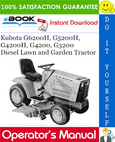 Thumbnail ☆☆ Best ☆☆ Kubota G6200H, G5200H, G4200H, G4200, G3200 Diesel Lawn and Garden Tractor Operators Manual