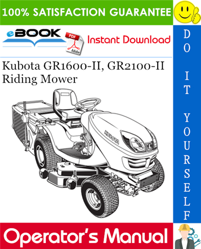 Thumbnail ☆☆ Best ☆☆ Kubota GR1600-II, GR2100-II Riding Mower Operators Manual