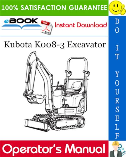 Thumbnail ☆☆ Best ☆☆ Kubota K008-3 Excavator Operators Manual