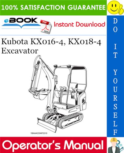 Thumbnail ☆☆ Best ☆☆ Kubota KX016-4, KX018-4 Excavator Operators Manual