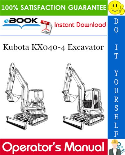 Thumbnail ☆☆ Best ☆☆ Kubota KX040-4 Excavator Operators Manual