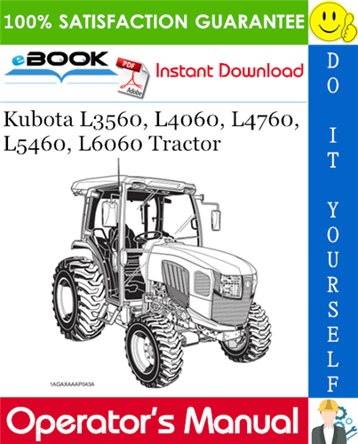 Thumbnail ☆☆ Best ☆☆ Kubota L3560, L4060, L4760, L5460, L6060 Tractor Operators Manual