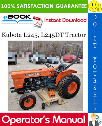 Thumbnail ☆☆ Best ☆☆ Kubota L245, L245DT Tractor Operators Manual