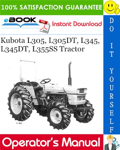Thumbnail ☆☆ Best ☆☆ Kubota L305, L305DT, L345, L345DT, L355SS Tractor Operators Manual