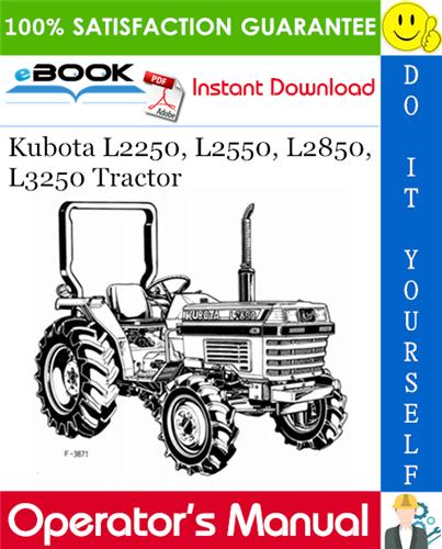 Thumbnail ☆☆ Best ☆☆ Kubota L2250, L2550, L2850, L3250 Tractor Operators Manual