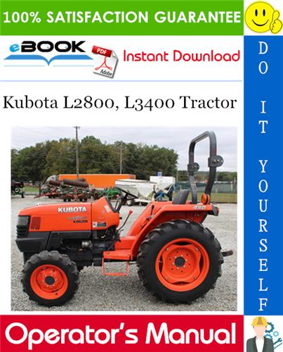 Thumbnail ☆☆ Best ☆☆ Kubota L2800, L3400 Tractor Operators Manual