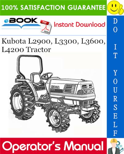 Thumbnail ☆☆ Best ☆☆ Kubota L2900, L3300, L3600, L4200 Tractor Operators Manual
