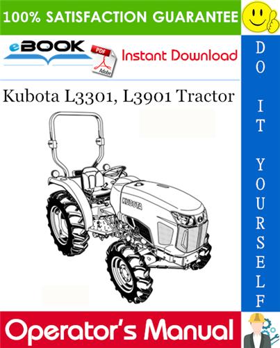 Thumbnail ☆☆ Best ☆☆ Kubota L3301, L3901 Tractor Operators Manual