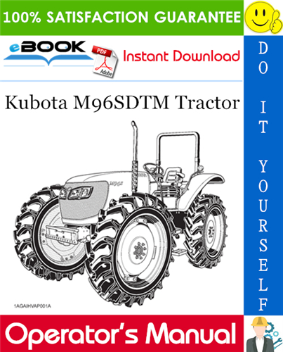 Thumbnail ☆☆ Best ☆☆ Kubota M96SDTM Tractor Operators Manual