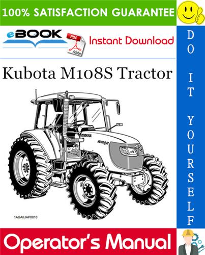 Thumbnail ☆☆ Best ☆☆ Kubota M108S Tractor Operators Manual