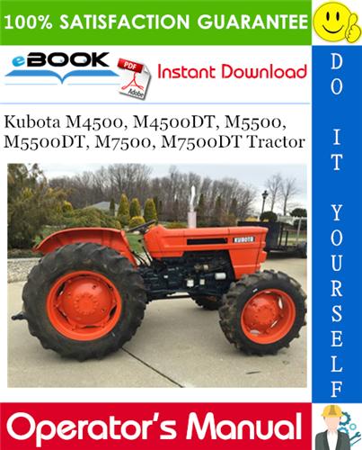 Thumbnail ☆☆ Best ☆☆ Kubota M4500, M4500DT, M5500, M5500DT, M7500, M7500DT Tractor Operators Manual