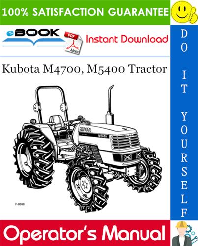 Thumbnail ☆☆ Best ☆☆ Kubota M4700, M5400 Tractor Operators Manual