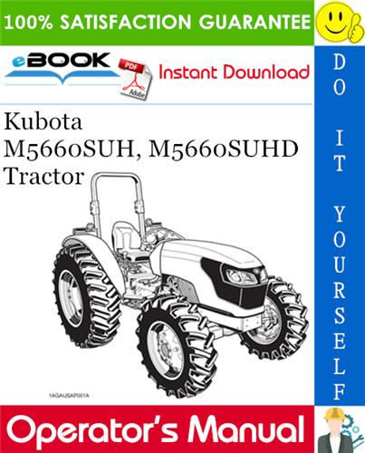 Thumbnail ☆☆ Best ☆☆ Kubota M5660SUH, M5660SUHD Tractor Operators Manual
