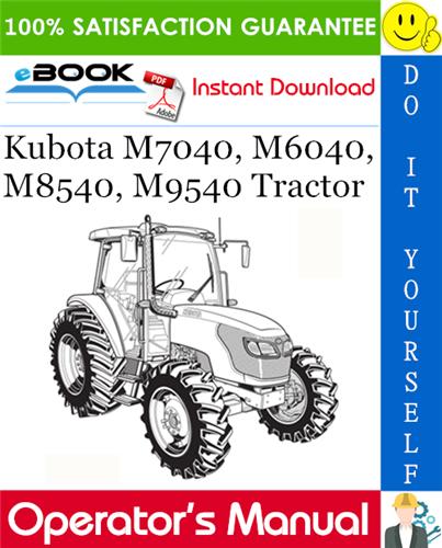 Thumbnail ☆☆ Best ☆☆ Kubota M7040, M6040, M8540, M9540 Tractor Operators Manual