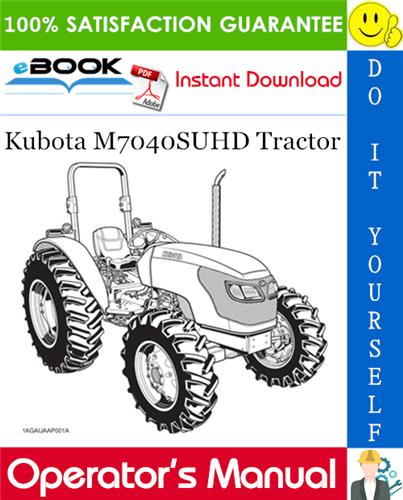 Thumbnail ☆☆ Best ☆☆ Kubota M7040SUHD Tractor Operators Manual