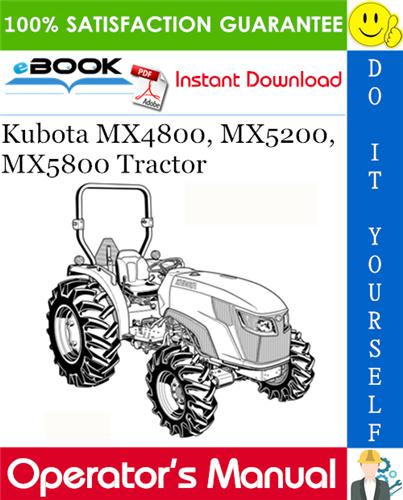 Thumbnail ☆☆ Best ☆☆ Kubota MX4800, MX5200, MX5800 Tractor Operators Manual