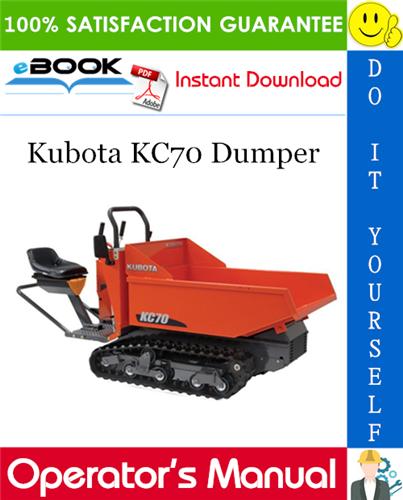 Thumbnail ☆☆ Best ☆☆ Kubota KC70 Dumper Operators Manual